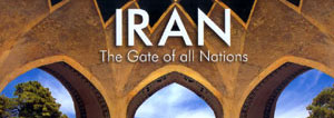 Iran the gate of all Nations